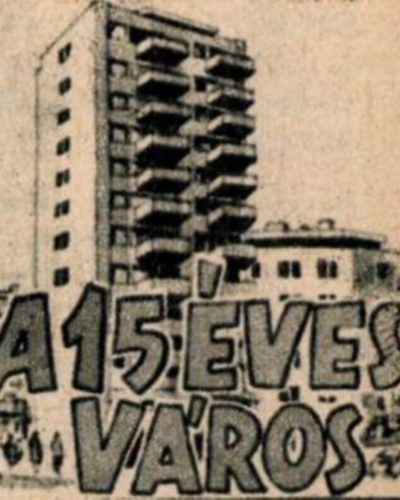 A 15 éves város