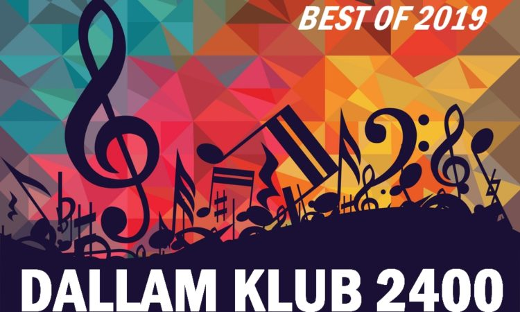 Dallam Klub 2400 – Best of 2019