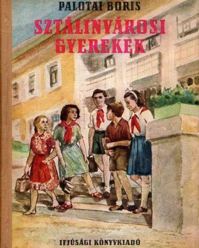 Sztálinvárosi gyerekek XVI.