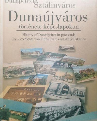 Dunaújváros története képeslapokon