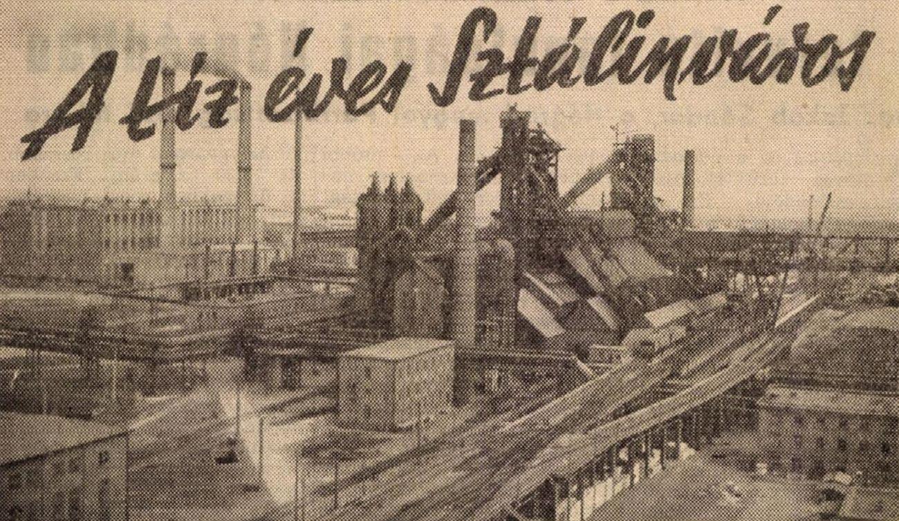 A tíz éves Sztálinváros