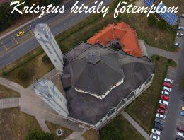 Nyitott templomok napja a dunaújvárosi Krisztus király főtemplomban