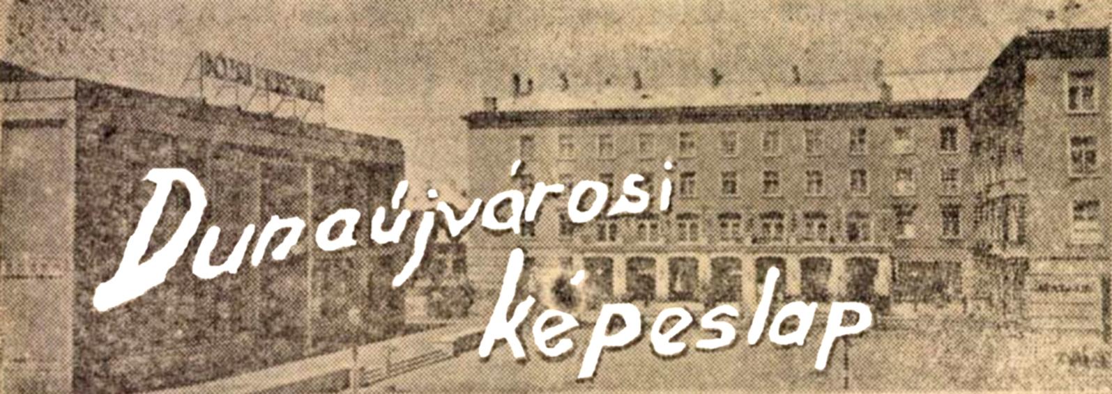 Dunaújvárosi képeslap