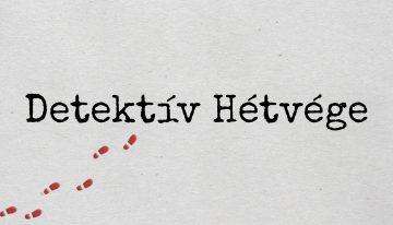 Ismét Detektív Hétvége Dunaújvárosban!