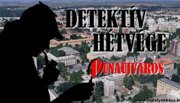 Legyél TE is nyomozó – Detektív Hétvége Dunaújvárosban