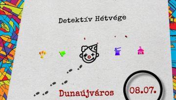 Szombaton újra Detektív Hétvége Dunaújvárosban!